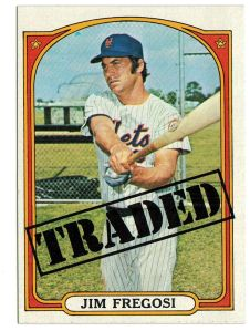 jim fregosi 1972 traded