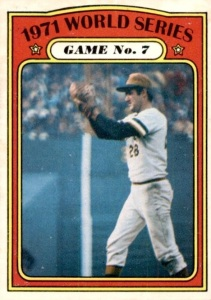 Steve Blass was on this 1972 Topps card after winning game seven of the 1971 World Series.
