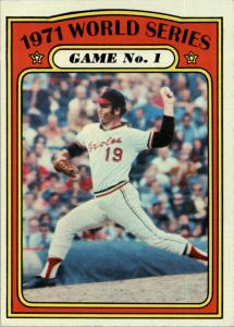 Dave McNally was features on the 1972 Topps card about the World Series from a year earlier.